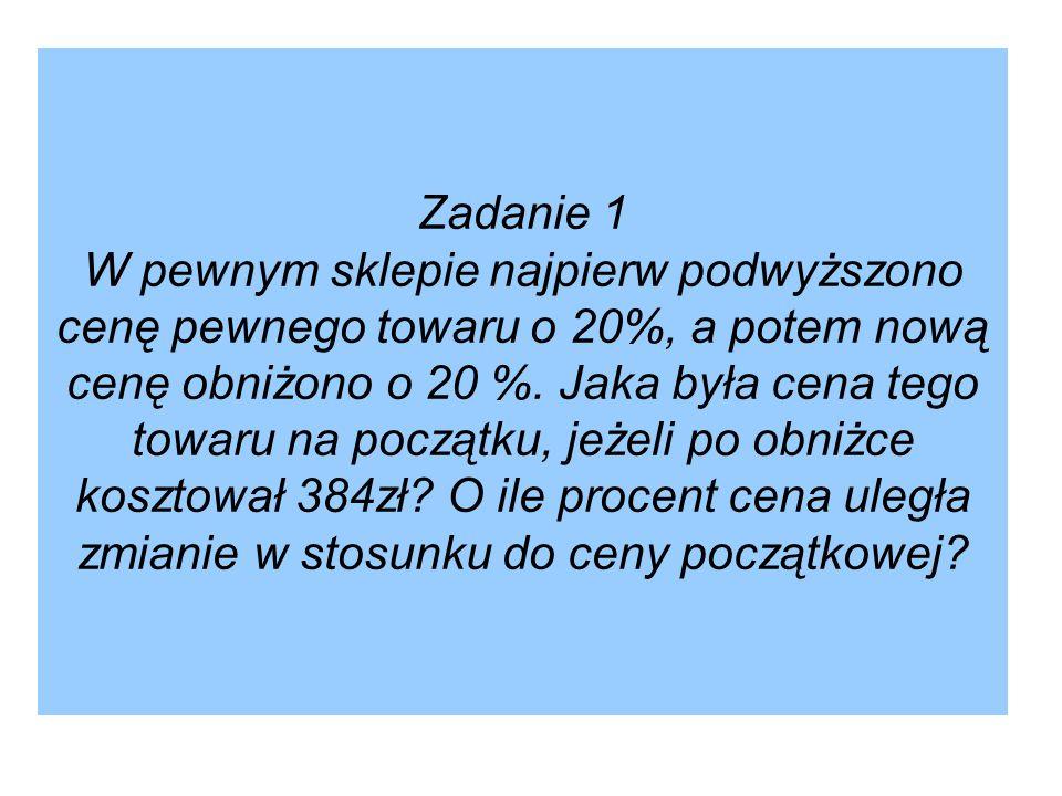 Zadanie 6.Pan Kowalski wpłacił do banku 1800 zł. Oprocentowanie w skali roku wynosi 8%.
