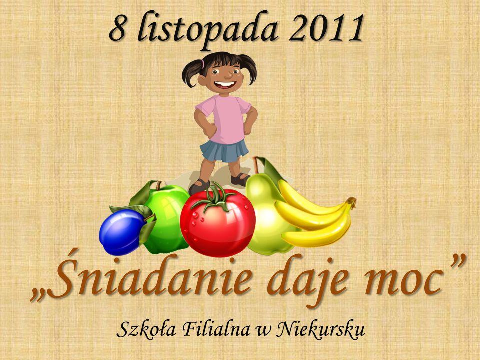 """8 listopada 2011 """"Śniadanie daje moc Szkoła Filialna w Niekursku"""