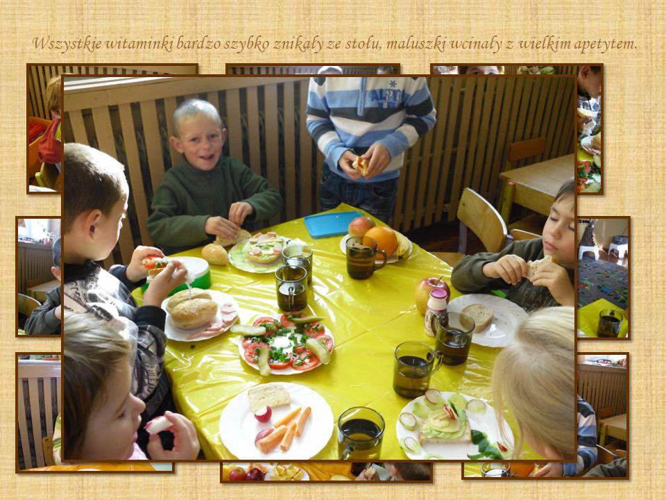 Wszystkie witaminki bardzo szybko znikały ze stołu, maluszki wcinały z wielkim apetytem.