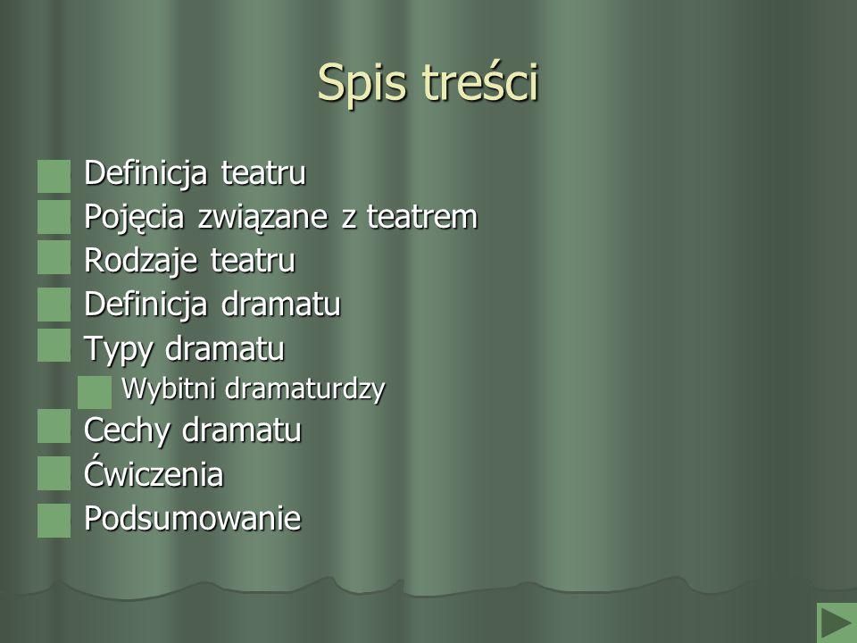 Definicja teatru Teatr (łac.theatrum, z gr.