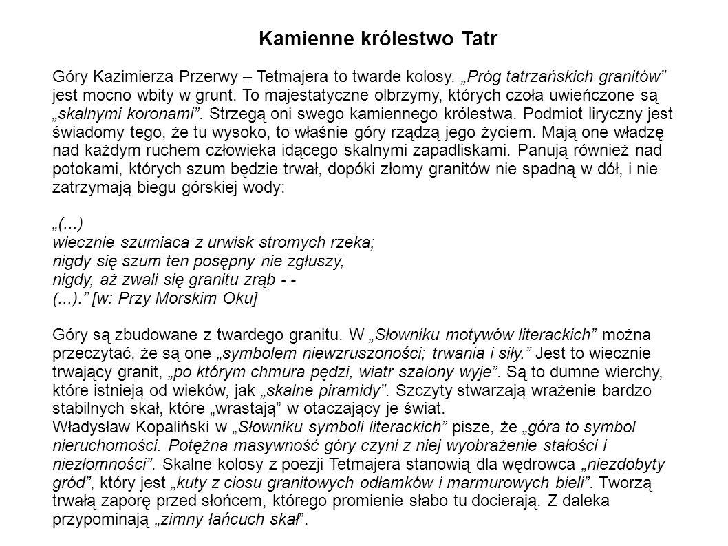 """Kamienne królestwo Tatr Góry Kazimierza Przerwy – Tetmajera to twarde kolosy. """"Próg tatrzańskich granitów"""" jest mocno wbity w grunt. To majestatyczne"""