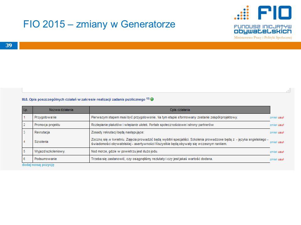 39 FIO 2015 – zmiany w Generatorze