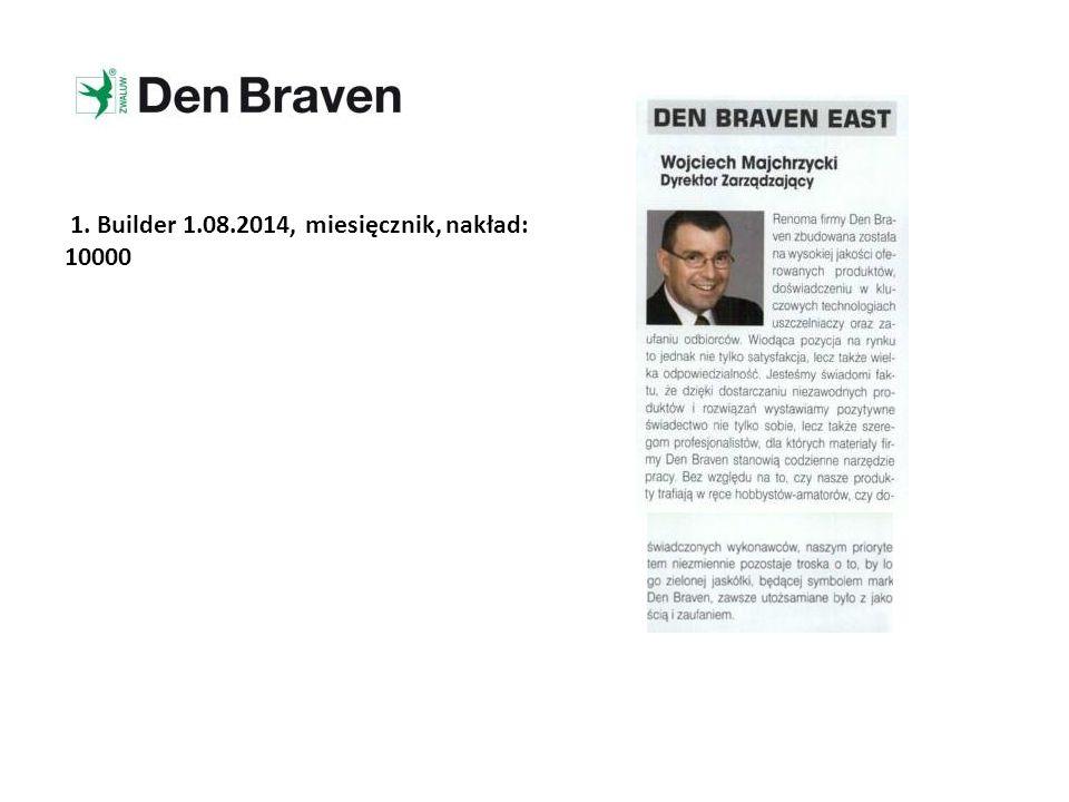 1. Builder 1.08.2014, miesięcznik, nakład: 10000