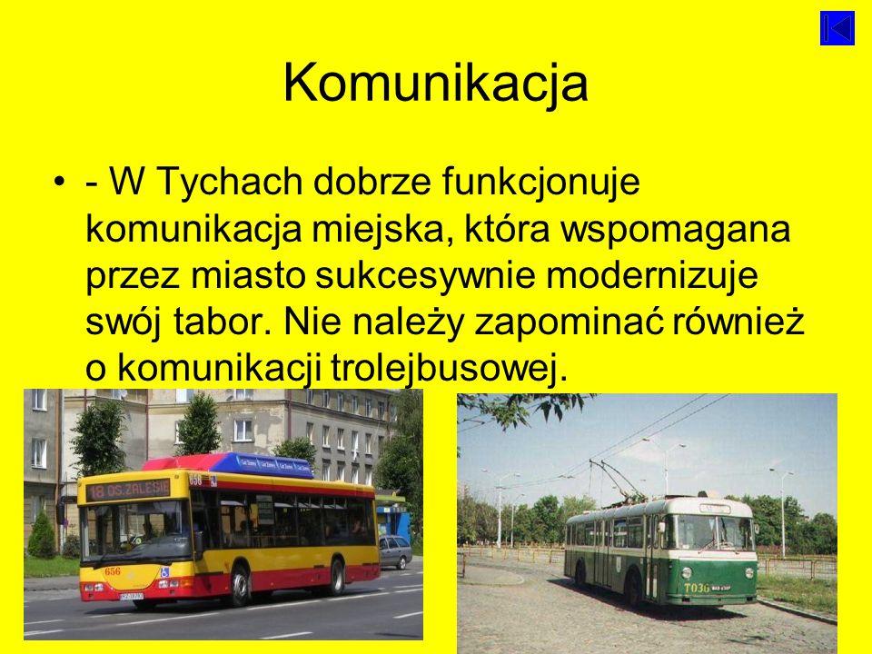 Komunikacja - W Tychach dobrze funkcjonuje komunikacja miejska, która wspomagana przez miasto sukcesywnie modernizuje swój tabor.