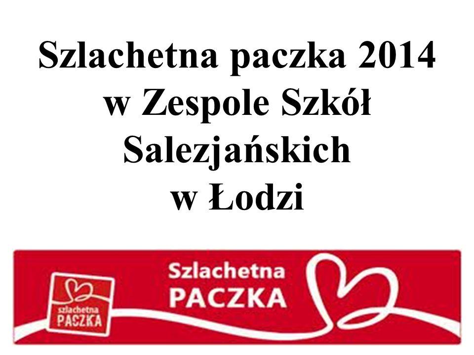 Szlachetna paczka 2014 w Zespole Szkół Salezjańskich w Łodzi