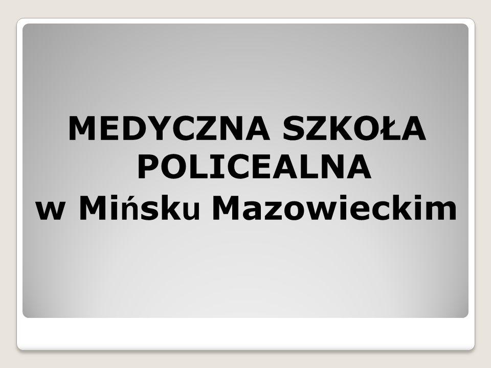 MEDYCZNA SZKOŁA POLICEALNA w Mi ń sk u Mazowieckim