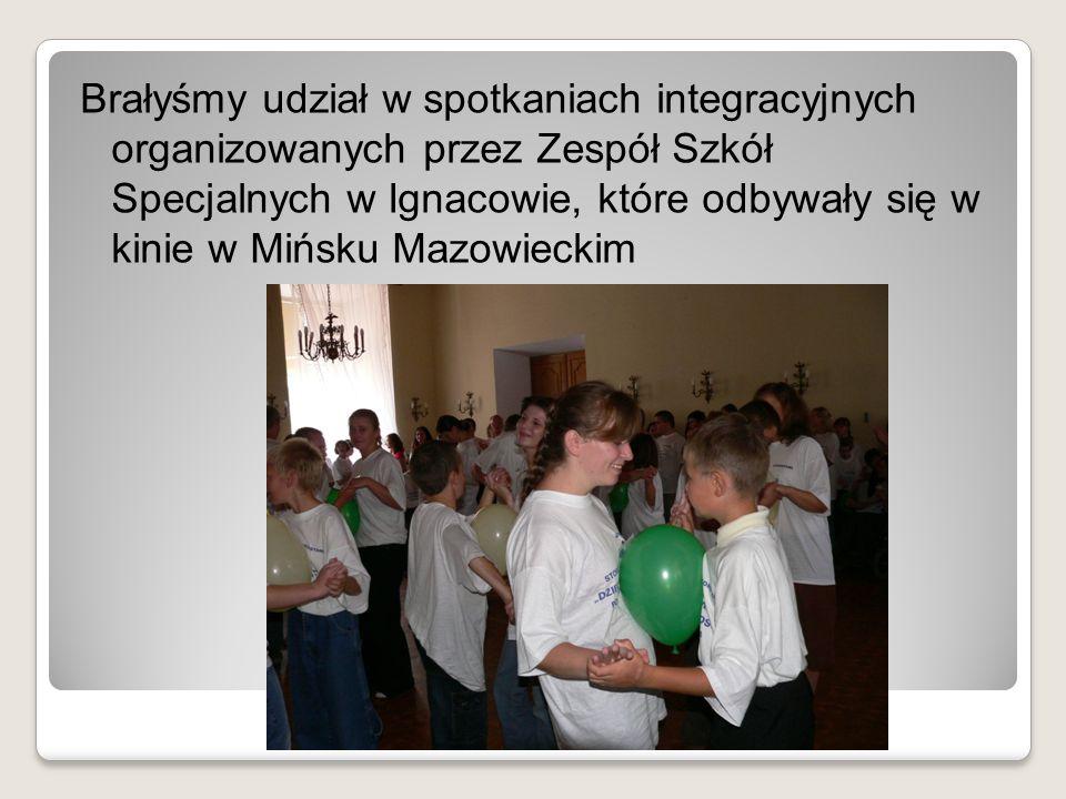Brałyśmy udział w spotkaniach integracyjnych organizowanych przez Zespół Szkół Specjalnych w Ignacowie, które odbywały się w kinie w Mińsku Mazowieckim