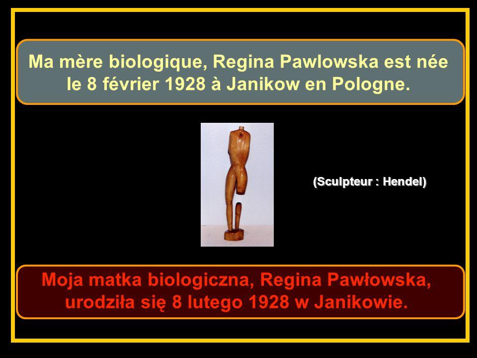Moja matka biologiczna, Regina Pawłowska, urodziła się 8 lutego 1928 w Janikowie.