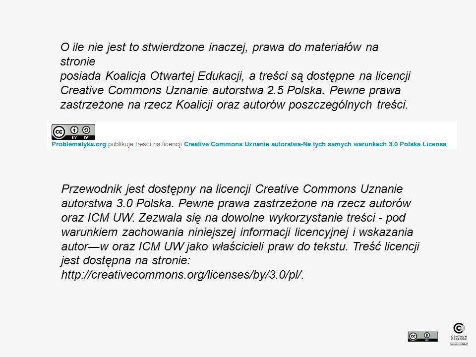 O ile nie jest to stwierdzone inaczej, prawa do materiałów na stronie posiada Koalicja Otwartej Edukacji, a treści są dostępne na licencji Creative Co