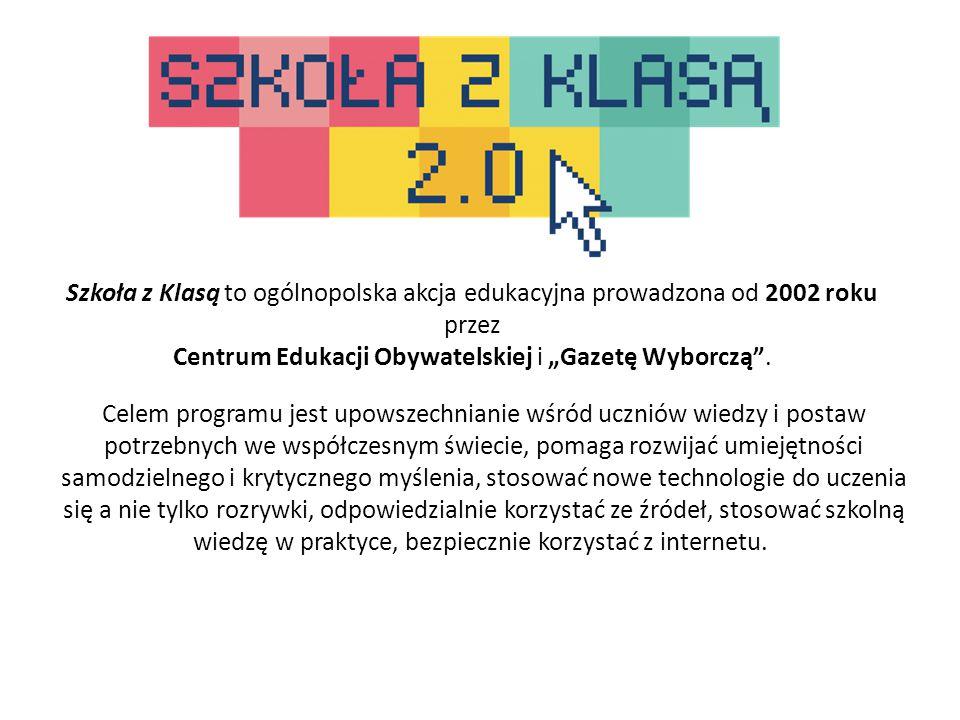 """Szkoła z Klasą to ogólnopolska akcja edukacyjna prowadzona od 2002 roku przez Centrum Edukacji Obywatelskiej i """"Gazetę Wyborczą"""". Celem programu jest"""