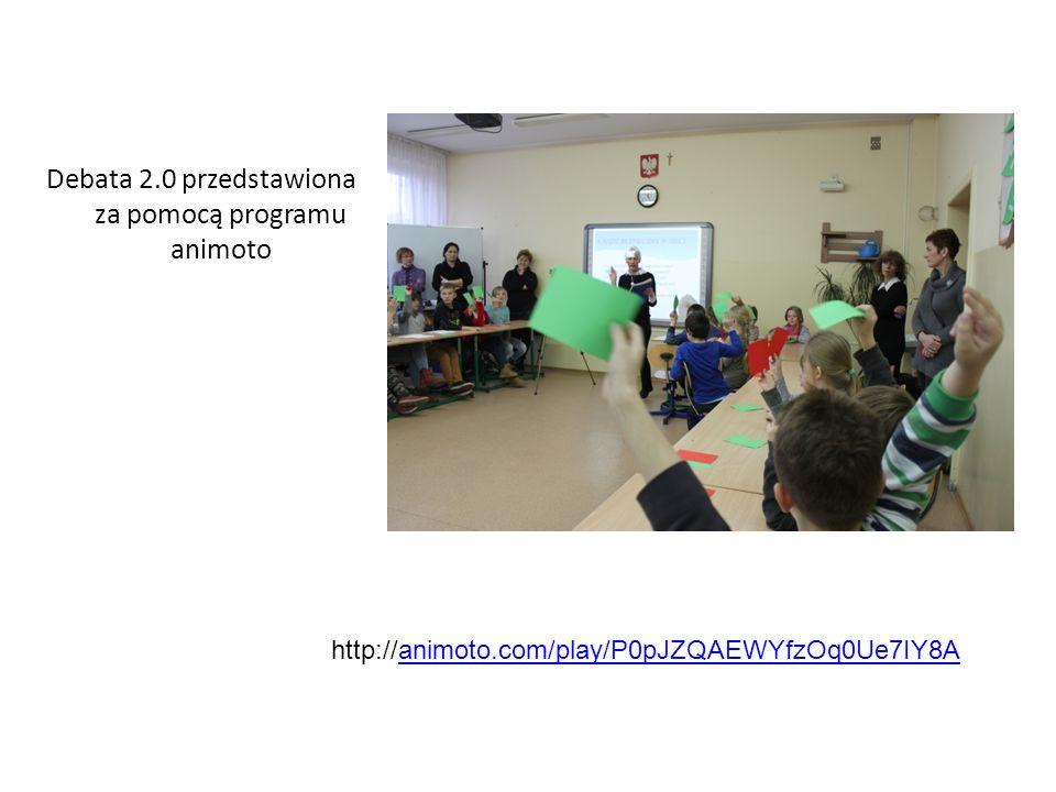 Debata 2.0 przedstawiona za pomocą programu animoto http://animoto.com/play/P0pJZQAEWYfzOq0Ue7IY8Aanimoto.com/play/P0pJZQAEWYfzOq0Ue7IY8A