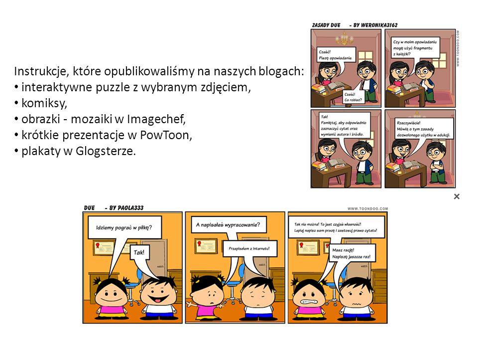 Instrukcje, które opublikowaliśmy na naszych blogach: interaktywne puzzle z wybranym zdjęciem, komiksy, obrazki - mozaiki w Imagechef, krótkie prezent