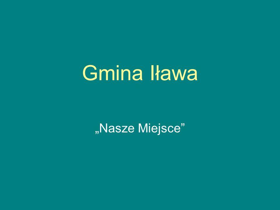 """Gmina Iława """"Nasze Miejsce"""""""