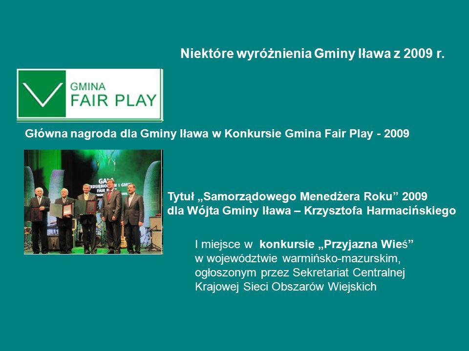 """Główna nagroda dla Gminy Iława w Konkursie Gmina Fair Play - 2009 Tytuł """"Samorządowego Menedżera Roku"""" 2009 dla Wójta Gminy Iława – Krzysztofa Harmaci"""