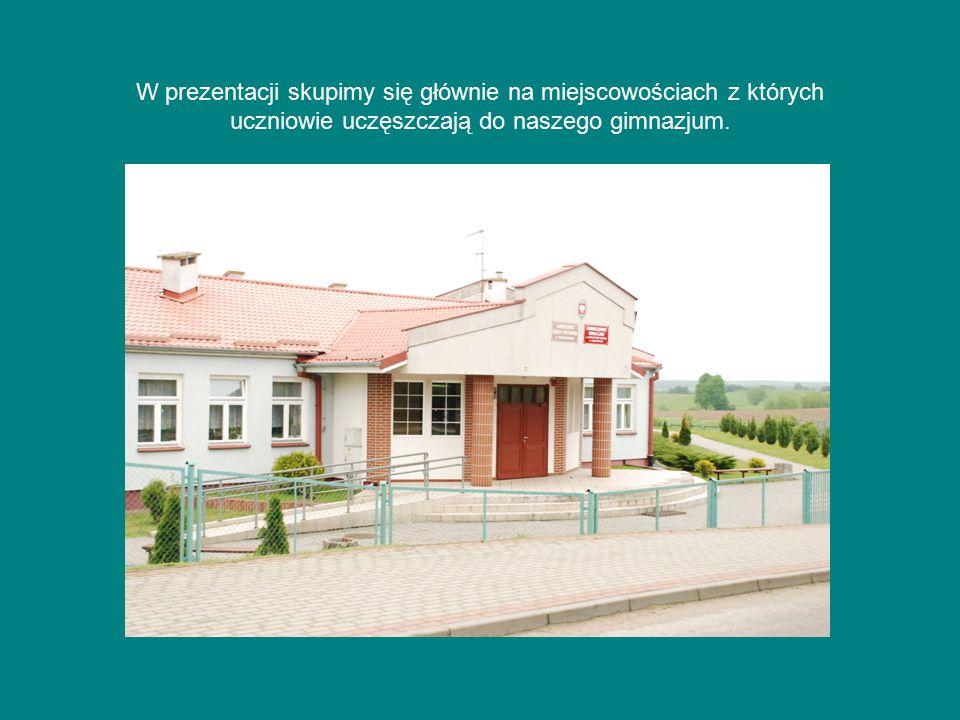 W prezentacji skupimy się głównie na miejscowościach z których uczniowie uczęszczają do naszego gimnazjum.