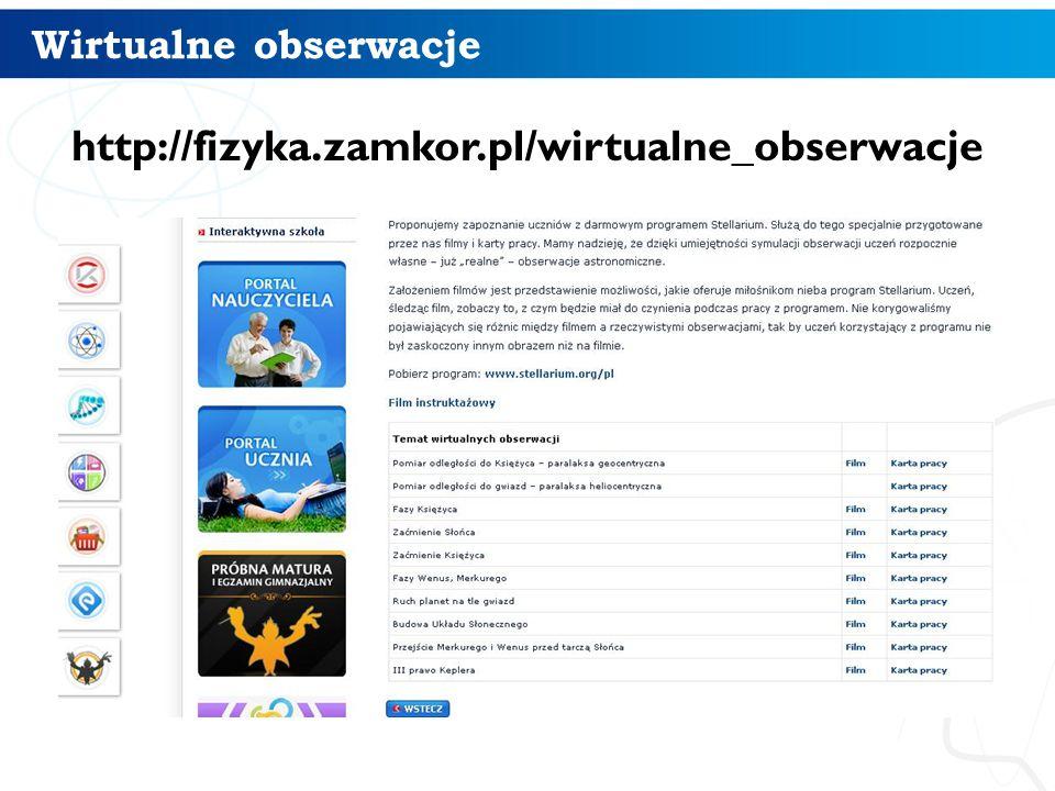 Wirtualne obserwacje http://fizyka.zamkor.pl/wirtualne_obserwacje 3