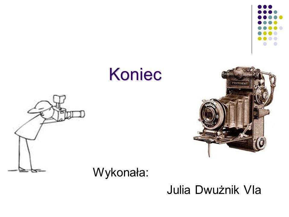 Koniec Wykonała: Julia Dwużnik VIa