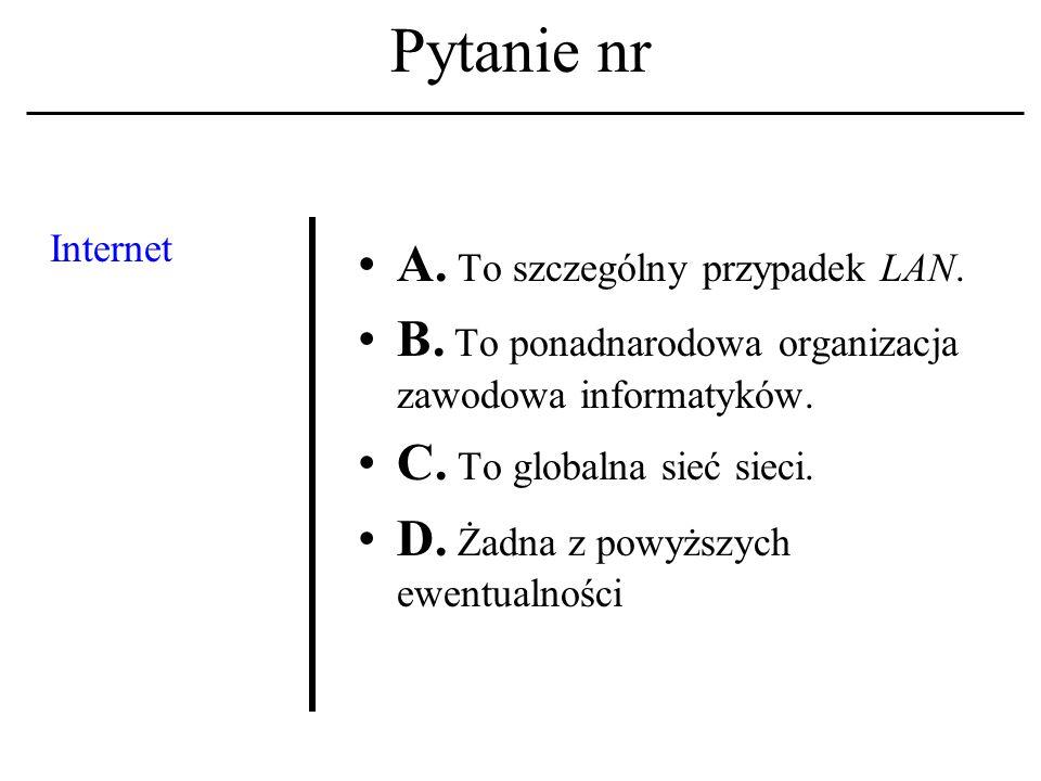 Pytanie nr Filozoficz- nym funda- mentem 'etyki komputero- wej' jest: A.