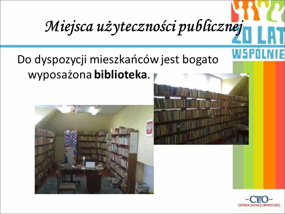 Do dyspozycji mieszkańców jest bogato wyposażona biblioteka. Miejsca użyteczności publicznej