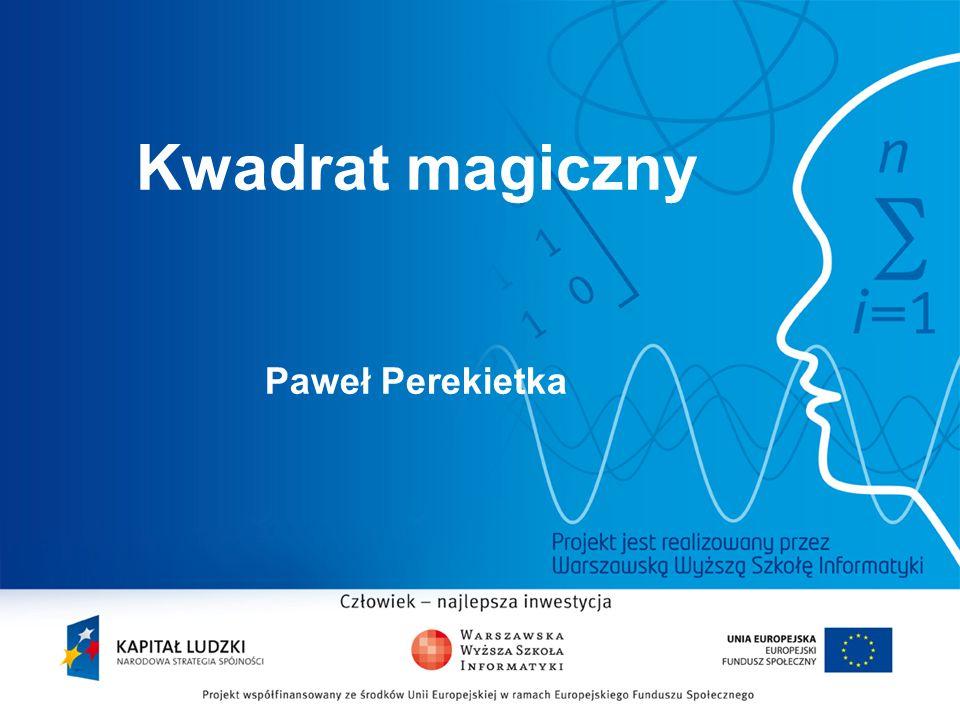 2 Kwadrat magiczny Paweł Perekietka
