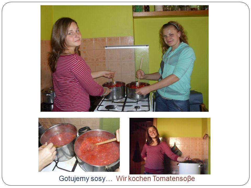 Gotujemy sosy… Wir kochen Tomatensoβe
