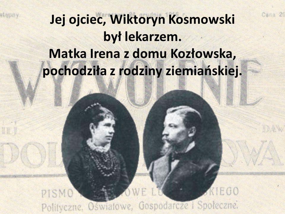 Jej ojciec, Wiktoryn Kosmowski był lekarzem. Matka Irena z domu Kozłowska, pochodziła z rodziny ziemiańskiej.