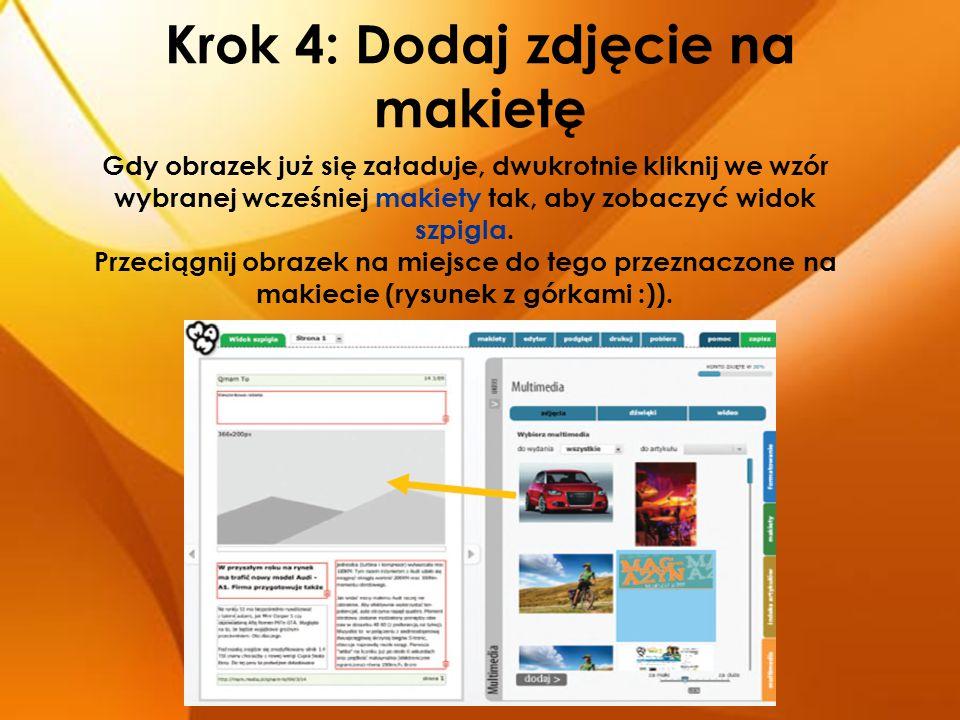Krok 4: Dodaj zdjęcie na makietę Gdy obrazek już się załaduje, dwukrotnie kliknij we wzór wybranej wcześniej makiety tak, aby zobaczyć widok szpigla.
