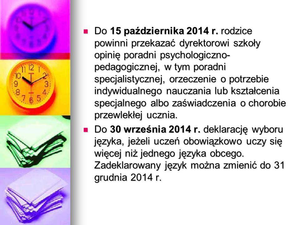 Do 15 października 2014 r.