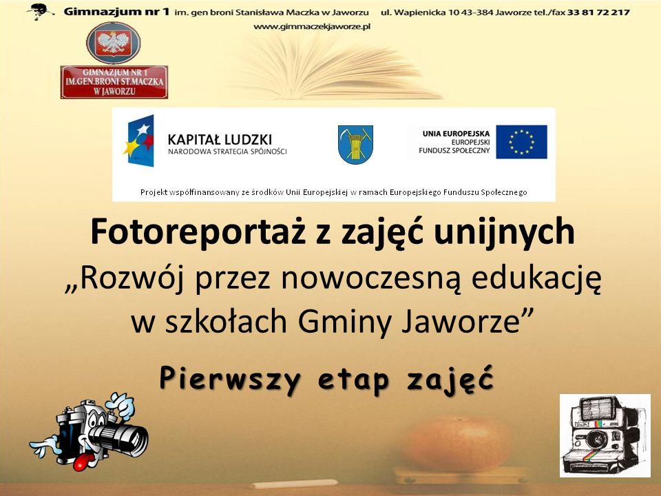 """Fotoreportaż z zajęć unijnych """"Rozwój przez nowoczesną edukację w szkołach Gminy Jaworze"""" Pierwszy etap zajęć"""