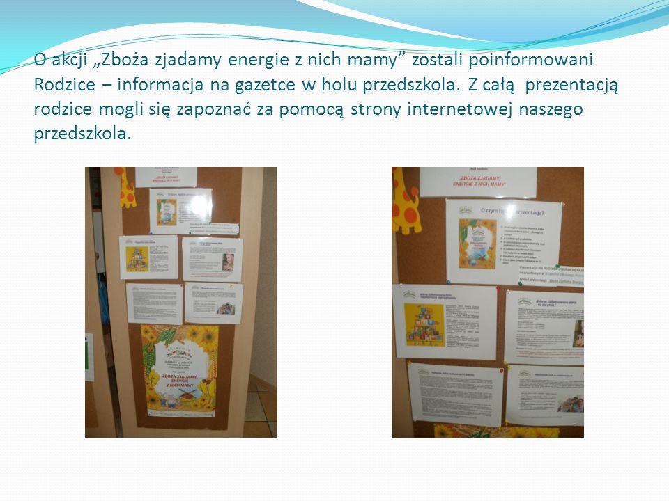 """O akcji """"Zboża zjadamy energie z nich mamy zostali poinformowani Rodzice – informacja na gazetce w holu przedszkola."""