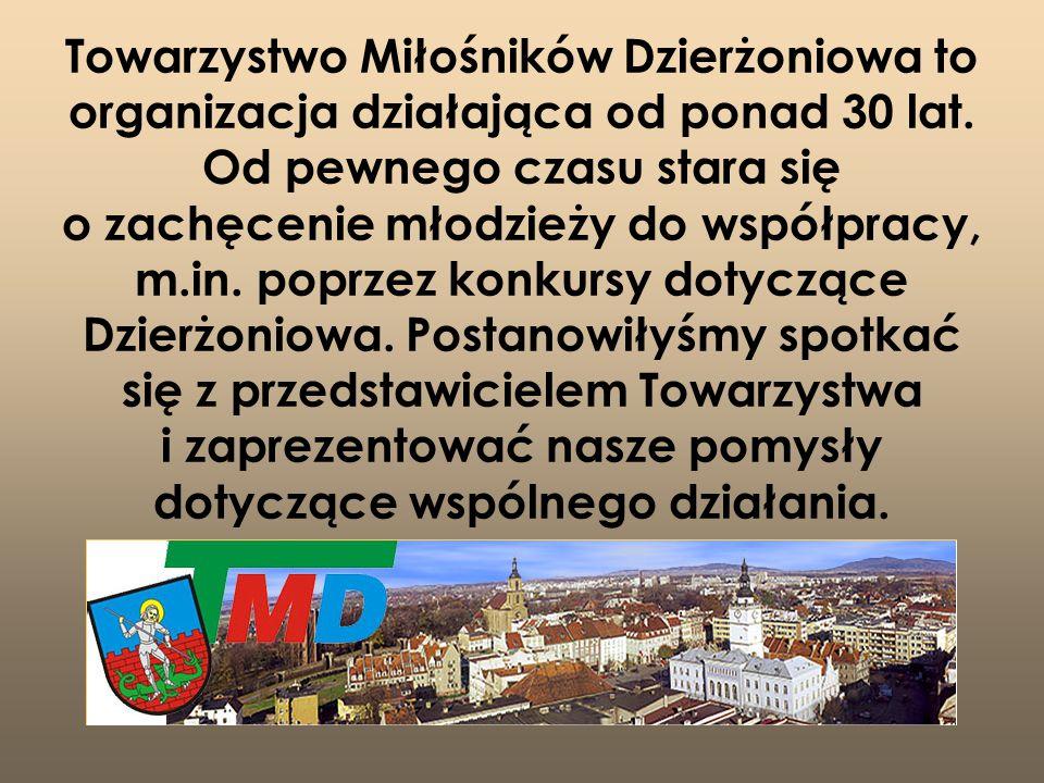 Towarzystwo Miłośników Dzierżoniowa to organizacja działająca od ponad 30 lat. Od pewnego czasu stara się o zachęcenie młodzieży do współpracy, m.in.