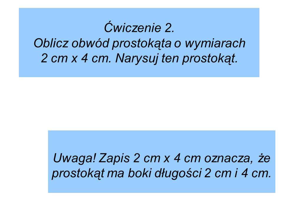 Z.3 Należy najpierw obliczyć długość boku kwadratu a = 160 mm : 4 a = 40 mm a = 4 cm Z.