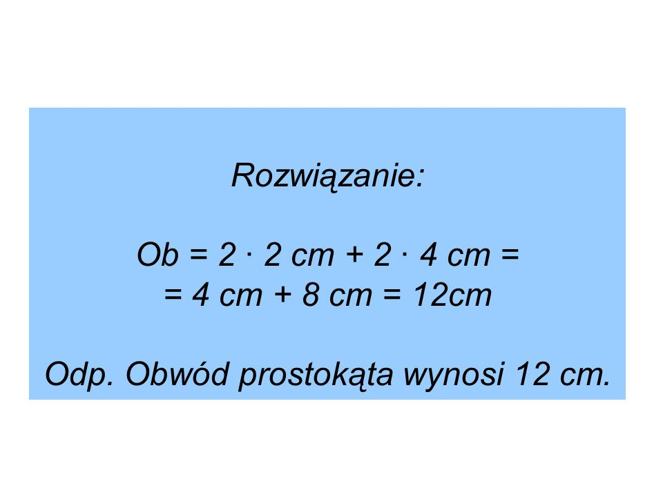 Z.5 1 cm x 9 cm 2 cm x 8 cm 3 cm x 7 cm 4 cm x 6 cm 5 cm x 5 cm Odp.