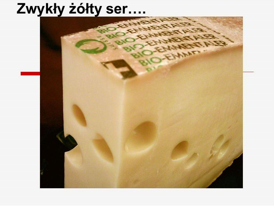 Zwykły żółty ser….