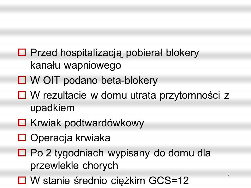  Wstępne ustalenia Grupy Roboczej zostaną przedstawione Zarządowi Polskiego Towarzystwa Anestezjologii i Intensywnej Terapii i Polskiego Towarzystwa Intensywnej Terapii Interdyscyplinarnej dla opracowania i publikacji wytycznych postępowania w OIT i wprowadzenia ich do praktyki lekarskiej