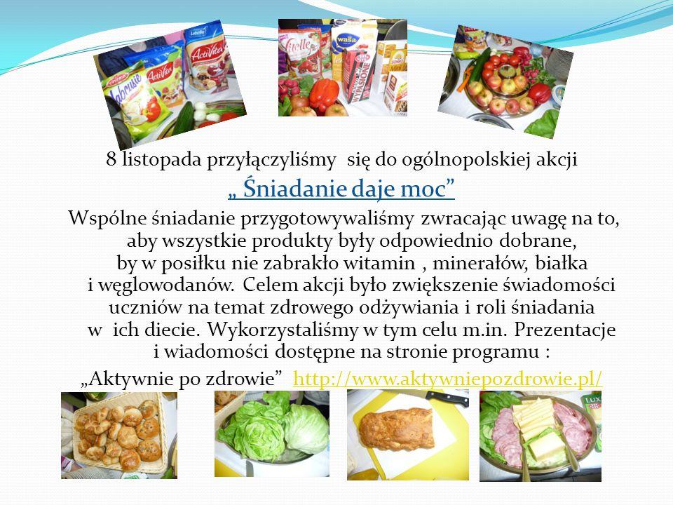 """8 listopada przyłączyliśmy się do ogólnopolskiej akcji """" Śniadanie daje moc"""" Wspólne śniadanie przygotowywaliśmy zwracając uwagę na to, aby wszystkie"""