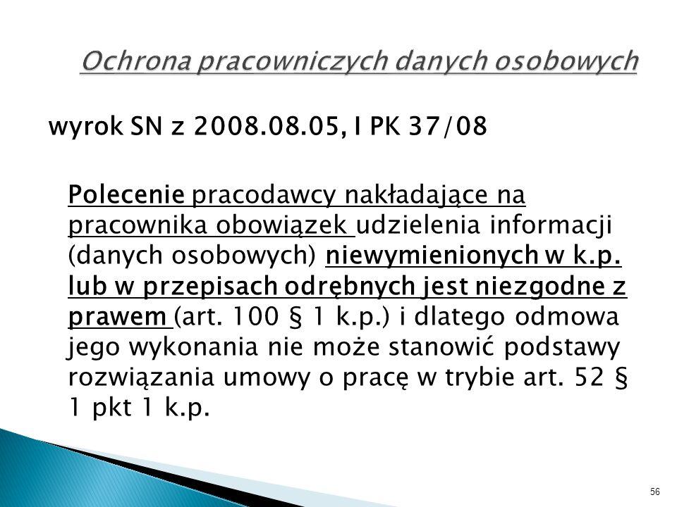 wyrok SN z 2008.08.05, I PK 37/08 Polecenie pracodawcy nakładające na pracownika obowiązek udzielenia informacji (danych osobowych) niewymienionych w