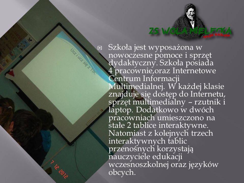  Szkoła jest wyposażona w nowoczesne pomoce i sprzęt dydaktyczny.