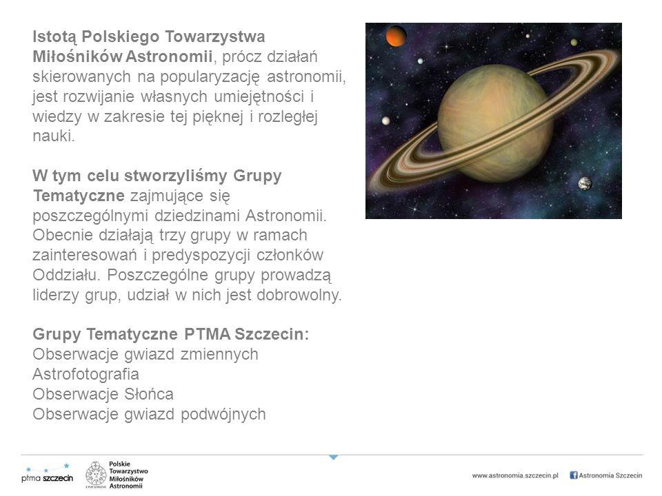 Istotą Polskiego Towarzystwa Miłośników Astronomii, prócz działań skierowanych na popularyzację astronomii, jest rozwijanie własnych umiejętności i wiedzy w zakresie tej pięknej i rozległej nauki.