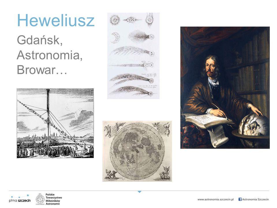 Heweliusz Gdańsk, Astronomia, Browar…