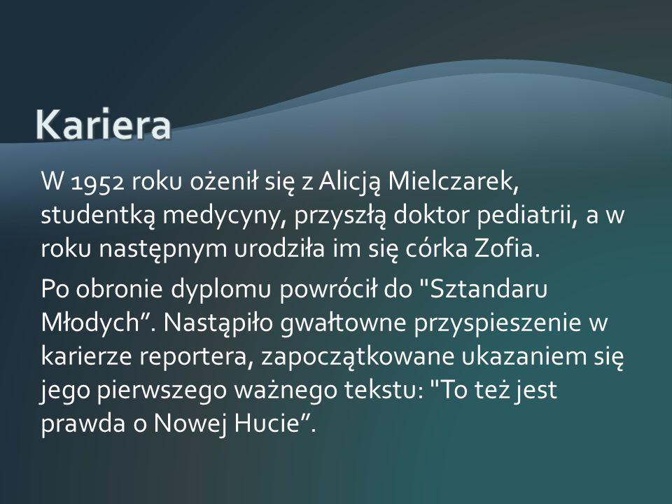 W 1952 roku ożenił się z Alicją Mielczarek, studentką medycyny, przyszłą doktor pediatrii, a w roku następnym urodziła im się córka Zofia.