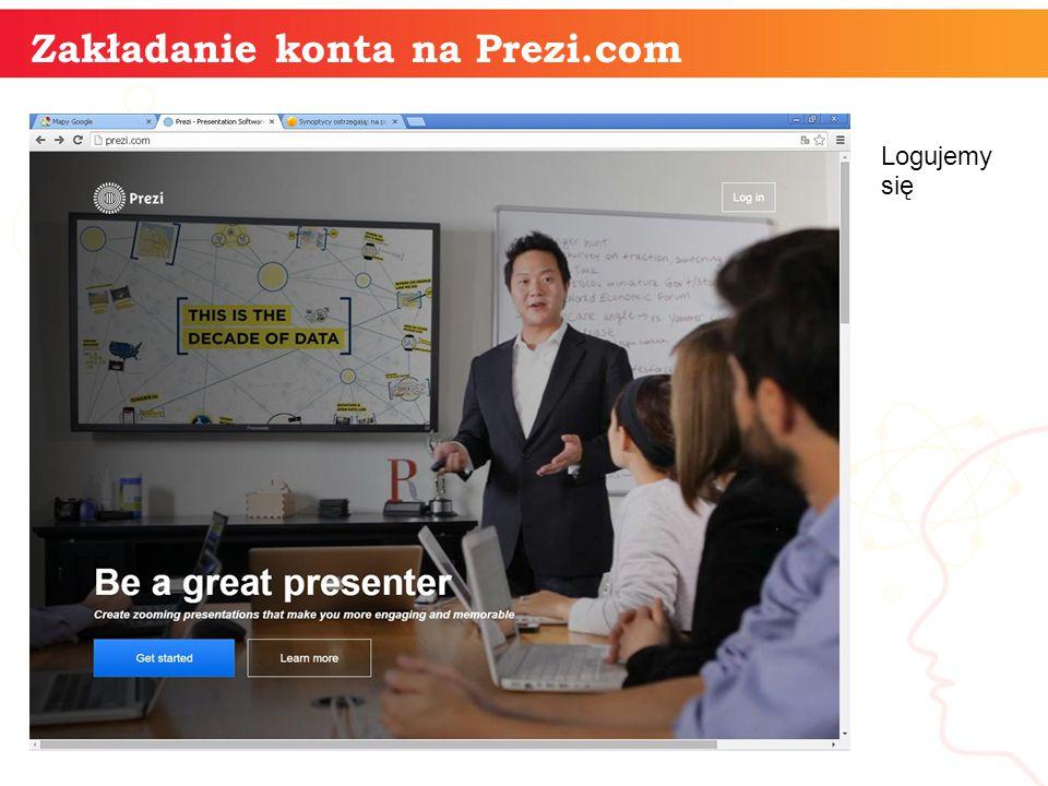 informatyka + Zakładanie konta na Prezi.com Logujemy się