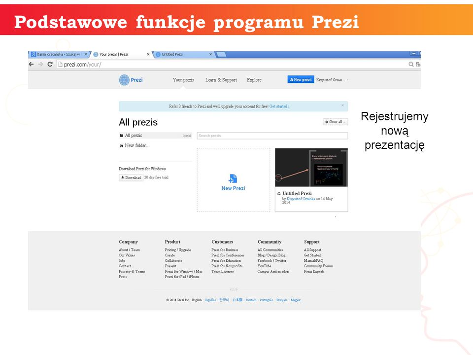 informatyka + Podstawowe funkcje programu Prezi Rejestrujemy nową prezentację