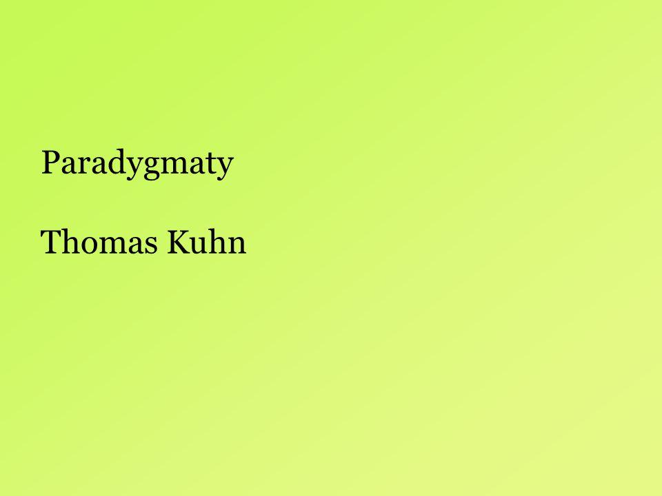 Paradygmaty Thomas Kuhn