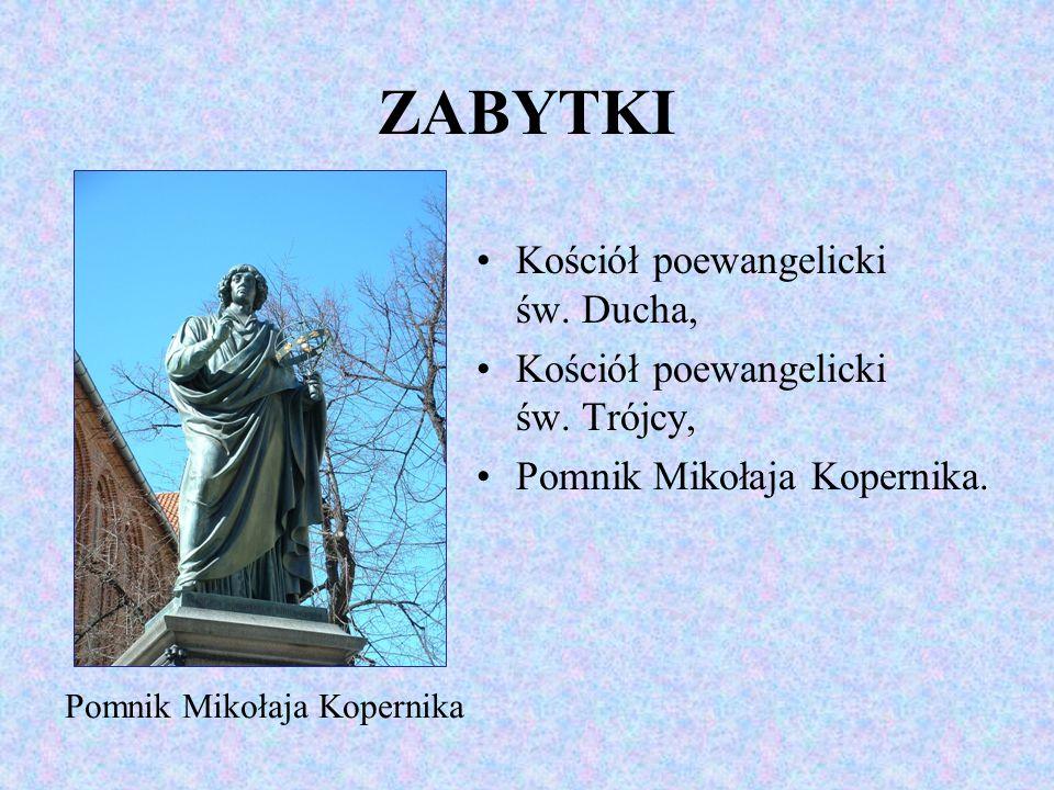ZABYTKI Kościół poewangelicki św. Ducha, Kościół poewangelicki św. Trójcy, Pomnik Mikołaja Kopernika. Pomnik Mikołaja Kopernika