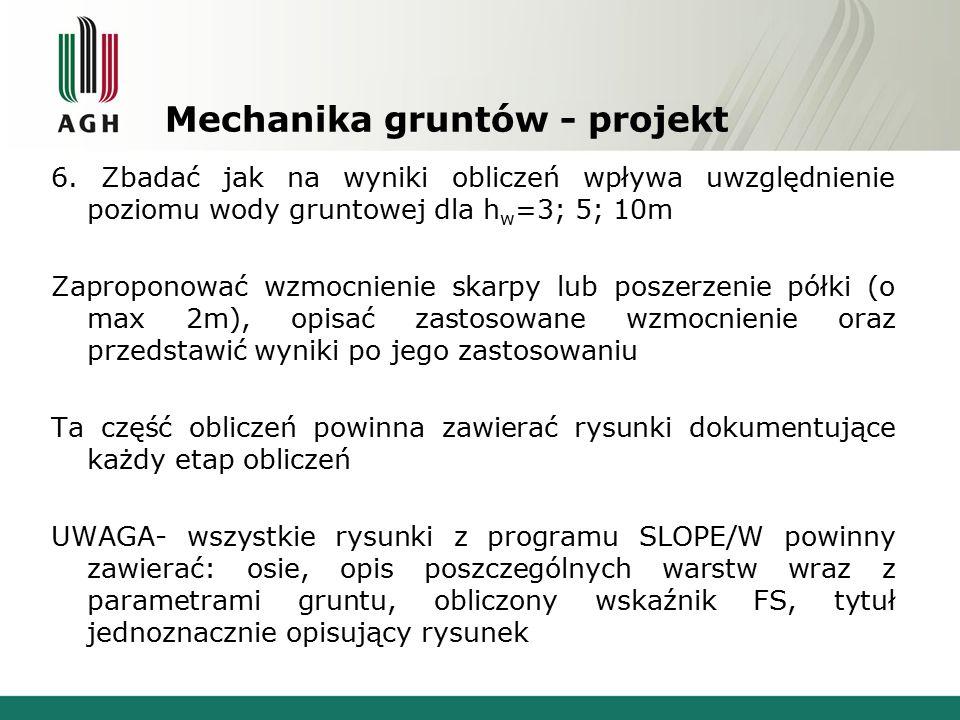 Mechanika gruntów - projekt Opracowanie wg.