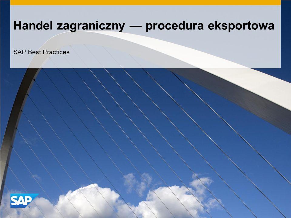 Handel zagraniczny — procedura eksportowa SAP Best Practices