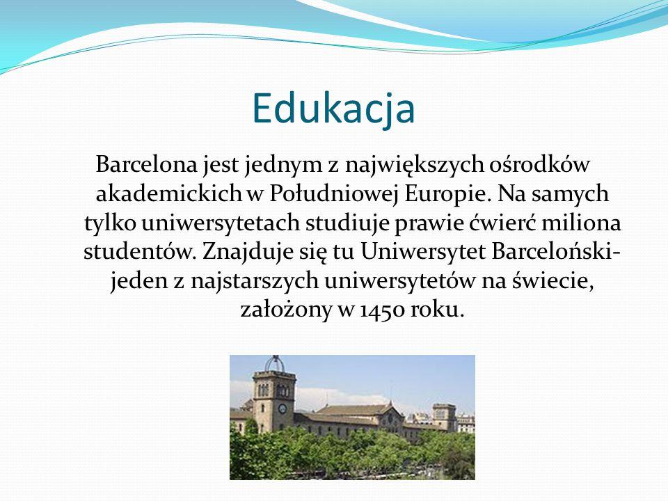 Edukacja Barcelona jest jednym z największych ośrodków akademickich w Południowej Europie. Na samych tylko uniwersytetach studiuje prawie ćwierć milio