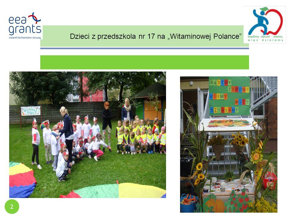 """Dzieci z przedszkola nr 17 na """"Witaminowej Polance 2"""