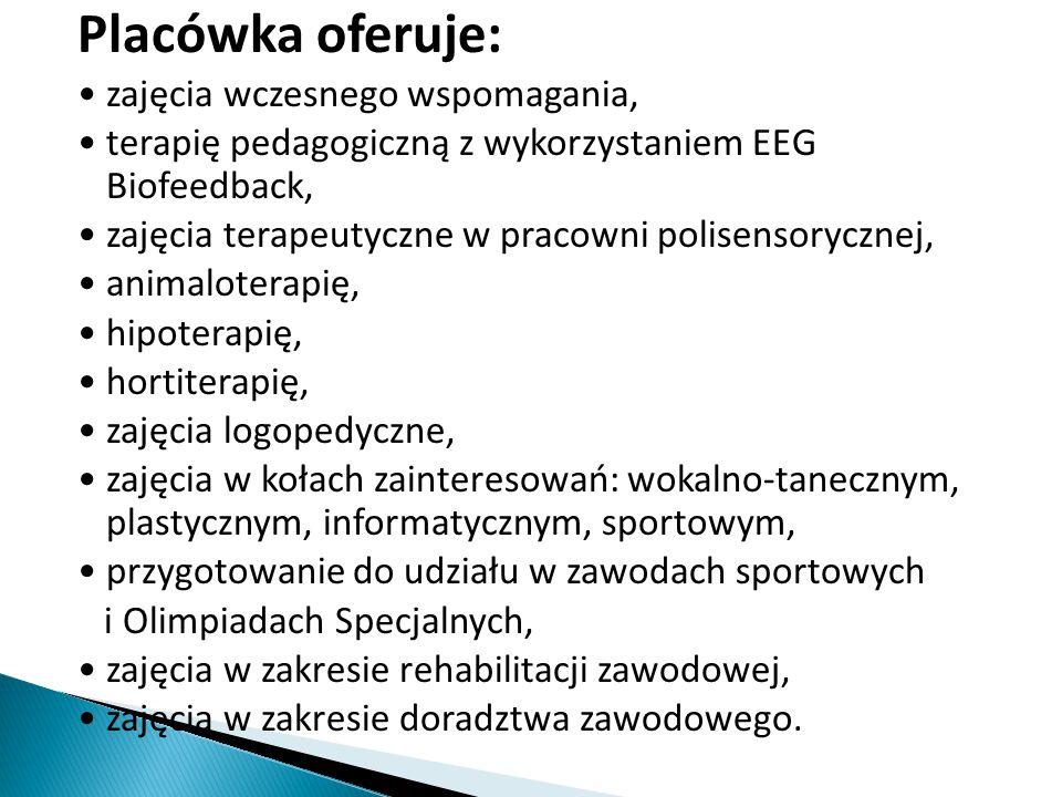Placówka oferuje: zajęcia wczesnego wspomagania, terapię pedagogiczną z wykorzystaniem EEG Biofeedback, zajęcia terapeutyczne w pracowni polisensorycznej, animaloterapię, hipoterapię, hortiterapię, zajęcia logopedyczne, zajęcia w kołach zainteresowań: wokalno-tanecznym, plastycznym, informatycznym, sportowym, przygotowanie do udziału w zawodach sportowych i Olimpiadach Specjalnych, zajęcia w zakresie rehabilitacji zawodowej, zajęcia w zakresie doradztwa zawodowego.